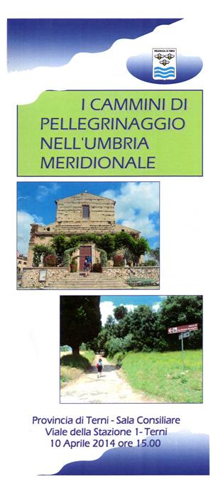 2014 I cammini di pellegrinaggio nell'Umbria meridionale